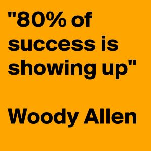 80-of-success-is-showing-up-Woody-Allen